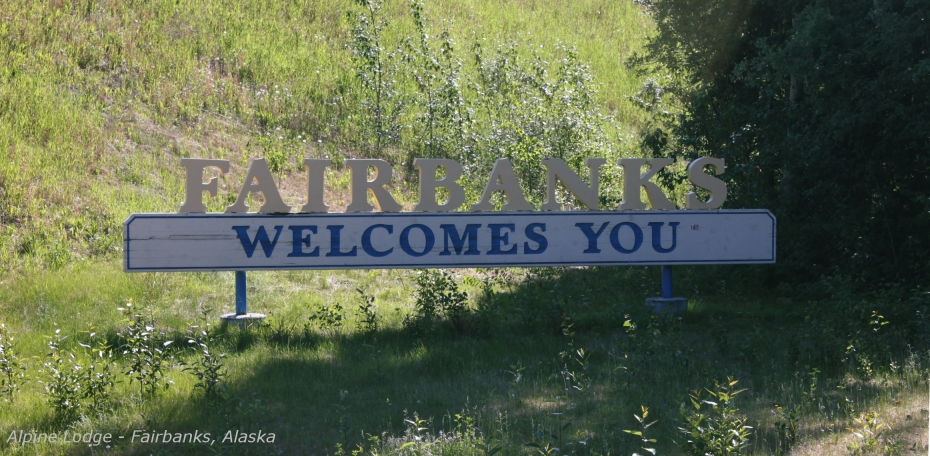Welcome To Fairbanks
